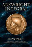 Arkwright Integral - Bryan Talbot