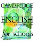 Cambridge English For Schools 2 Student´s Book - Andrew Littlejohn