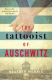 The Tattooist of Auschwitz - Heather Morrisová