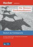Leichte Literatur A2: Die Bremer Stadtmusikanten, Leseheft - Urs Luger