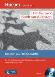 Leichte Literatur A2: Die Bremer Stadtmusikanten, Paket - Urs Luger