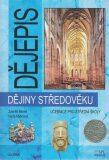 Dějiny středověku - Učebnice pro SŠ - Zdeněk Beneš