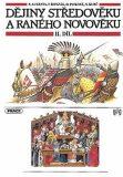 Dějiny středověku a raného novověku, 2. díl (pro 7. ročník ZŠ) - Pavel Augusta