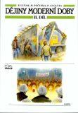 Dějiny moderní doby - 2.díl (pro ZŠ) - kolektiv autorů