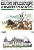 Dějiny středověku a raného novověku, 3.díl (pro ZŠ) - Pavel Augusta