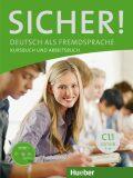 Sicher! C1/1: Kurs und Arbeitsbuch mit CD-ROM zum Arbeitsbuch, Lektion 1–6 - Kiesele Kathrin