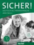 Sicher! C1: Arbeitsbuch mit CD-ROM - Anne Jacobsová