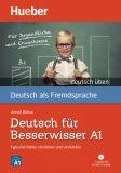 deutsch üben: Deutsch für Besserwisser A1 mit MP3-CD - Anneli Billina