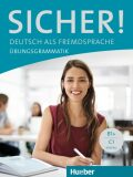 Sicher!: Übungsgrammatik - Axel Hering