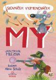 Slovníček Vyjmenováček MY - Jan-Michal Mleziva