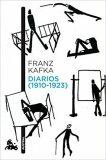 Diarios (1910-1923) - Franz Kafka