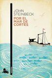Por el mar de Cortés - John Steinbeck