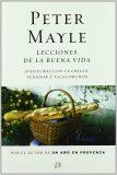 Lecciones de la buena vida - Peter Mayle