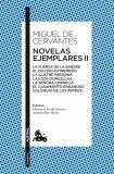Novelas ejemplares II - Miguel de Cervantes y Saavedra