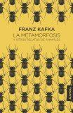 La metamorfosis y otros relatos de animales - Franz Kafka