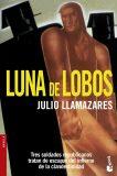 Luna de lobos - Julio Llamazares