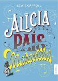 Alicia en el país de las maravillas - C.S. Lewis