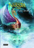 Las Crónicas de Narnia 5: La travesía del Viajero del Alba - C.S. Lewis