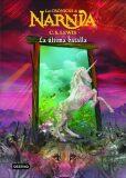Las Crónicas de Narnia 7: La última batalla - C.S. Lewis