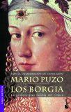 Los Borgia: La primera gran familia del crimen - Gabriele Praschl-Bichlerová