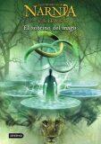 Las Crónicas de Narnia 1: El Sobrino del Mago - C.S. Lewis