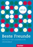 Beste Freunde A1/2: Lehrerhandbuch - kolektiv autorů
