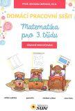 Domácí pracovní sešit Matematika pro 3. třídu - Michaela Bečková