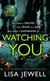 Watching You - Lisa Jewellová