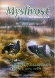 Myslivost 2. díl Myslivecký management chovu a lovu zvěře - Miloslav Vach