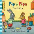 Pip a Pipa - Loužička - Axel Scheffler