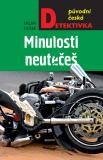 Minulosti neutečeš - Milan Dušek
