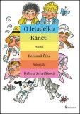 O letadélku Káněti + 2CD - Bohumil Říha, ...