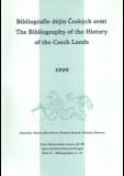 Bibliografie dějin Českých zemí / The Bibliography of the History of the Czech Lands 1999 - Václava Horčáková, ...