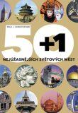 50+1 nejúžasnějších světových měst - Paul Christopher