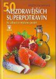 50 nejzdravějších superpotravin - Brigitte Hamannová