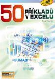50 příkladů v Excelu - Pavel Navrátil