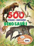 500 otázek a odpovědí Dinosauři - SUN