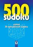 500 sudoku - včetně 20 netradičních sudoku - Kolektiv
