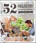 52 projektov pre mestských záhradkárov - Bärbel Oftringová