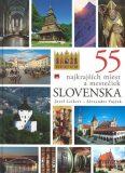 55 najkrajších miest a mestečiek Slovenska - Jozef Leikert, ...