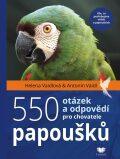 550 otázek a odpovědí pro chovatele papoušků - ...
