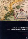 Atlas der Länder der Böhmischen Krone - Eva Semotanová