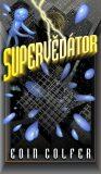 Supervědátor - Eoin Colfer