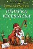 Druhá knížka dědečka Večerníčka - Zuzana Nemčíková, ...