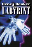 Labyrint - Henry Denker