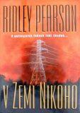 V zemi nikoho - Ridley Pearson