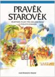 Pravěk, Starověk dějepisné atlasy pro základní školy a víceletá gymnázia - Dagmar Ježková, ...