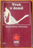 Vrah v domě - Martin Polívka