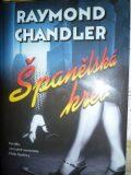 Španělská krev - Raymond Chandler