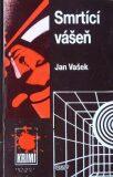 Smrtící vášeň - Jan Vašek